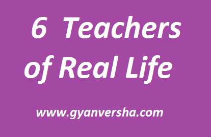 6 teacher of real life